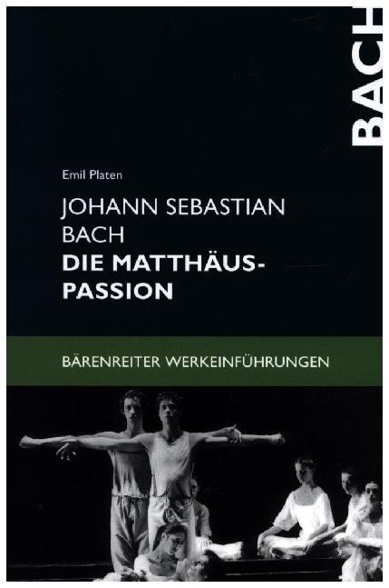 Johann Sebastian Bach. Die Matthäus-Passion als Buch