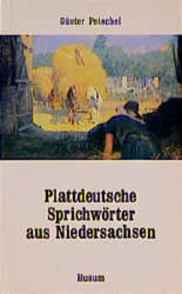 Plattdeutsche Sprichwörter aus Niedersachsen als Buch