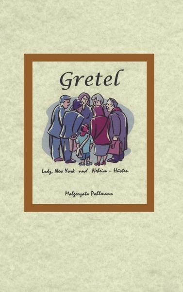 Gretel Lodz New York und Neheim-Hüsten als Buch
