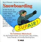 Snowboarding. Ein fröhliches Wörterbuch