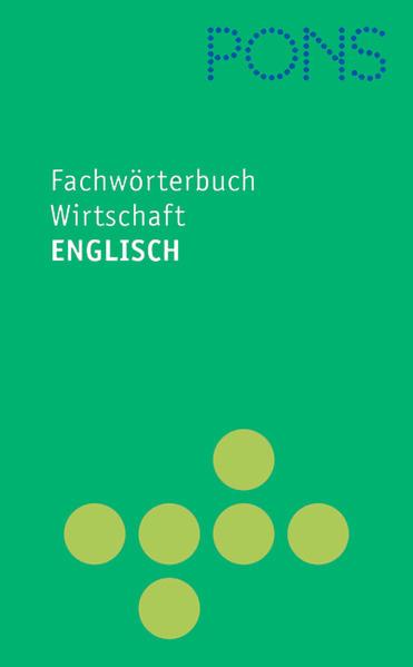 PONS Fachwörterbuch Wirtschaft Englisch - Deutsch / Deutsch - Englisch als Buch