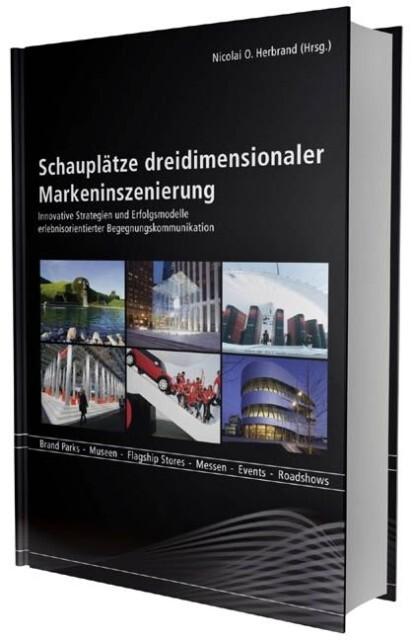 Schauplätze dreidimensionaler Markeninszenierung als Buch