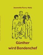 Günther wird Bandenchef