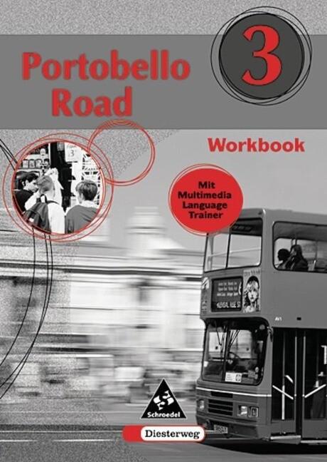 Portobello Road 3. Workbook mit Multimedia Language Trainer. Vollversion als Buch