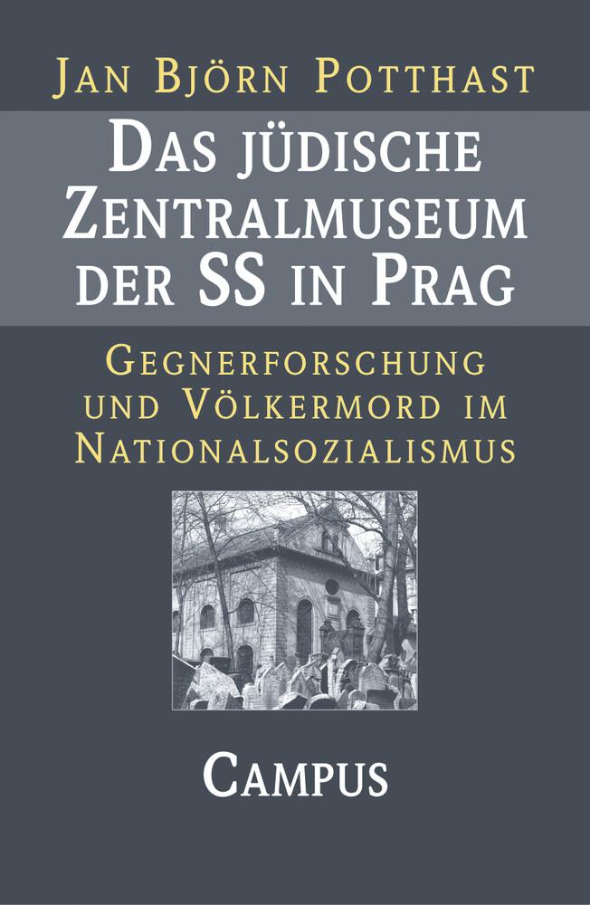 Das jüdische Zentralmuseum der SS in Prag als Buch