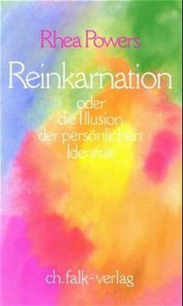 Reinkarnation oder die Illusion der persönlichen Identität als Buch