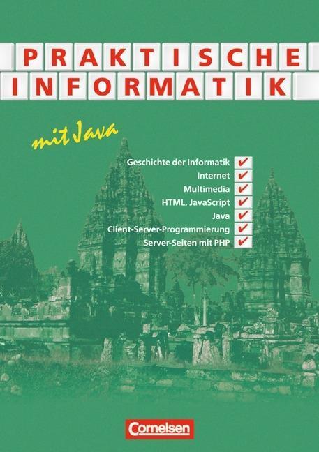 Praktische Informatik mit Java. Schülerbuch als Buch