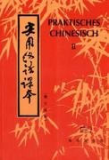 Praktisches Chinesisch 2