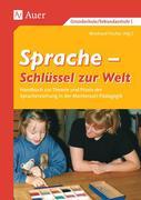 Sprache - Schlüssel zur Welt. Band 1 (1. bis 6. Klasse)