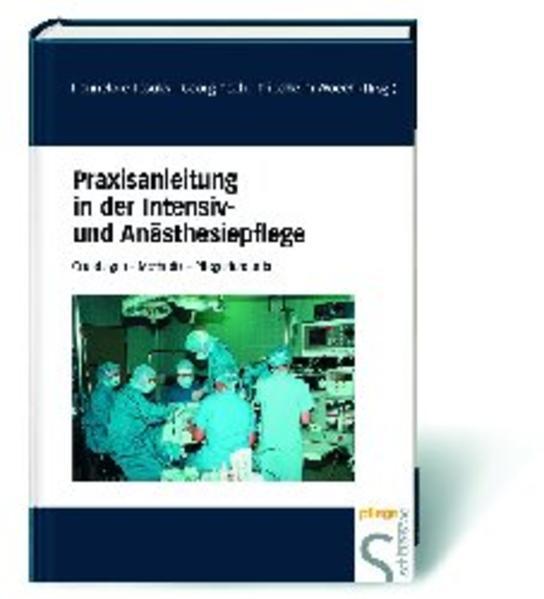 Praxisanleitung in der Intensiv- und Anästhesiepflege als Buch