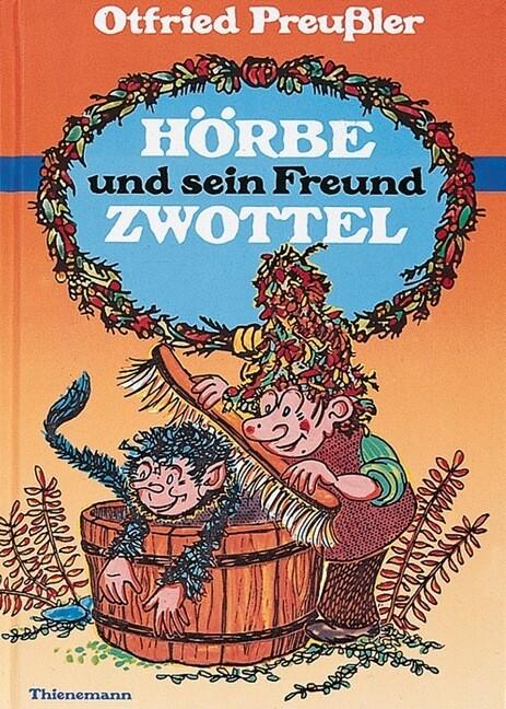 Hörbe und sein Freund Zwottel als Buch