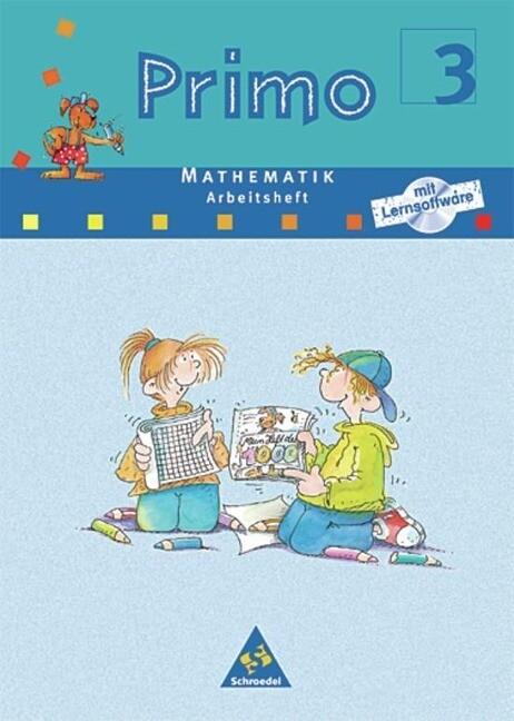 Primo 3. Mathematik Arbeitsheft mit Lernsoftware. Für Bremen, Hessen, Niedersachsen, Nordrhein-Westfalen. Rheinland-Pfalz, Schleswig-Holstein als Buch