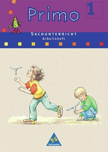 Primo Sachunterricht 1. Arbeitsheft. Bremen, Hessen, Niedersachsen, Nordrhein-Westfalen, Rheinland-Pfalz als Buch