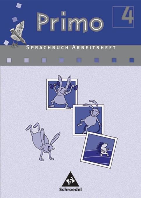 Primo Sprachbuch 4 Arbeitsheft. Für Bremen, Niedersachsen, Nordrhein-Westfalen als Buch