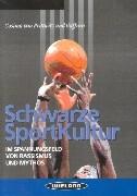 Schwarze Sportkultur als Buch