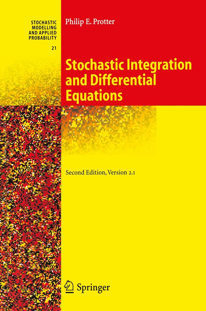 Stochastic Integration and Differential Equations als Buch