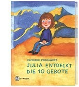 Julia entdeckt die 10 Gebote