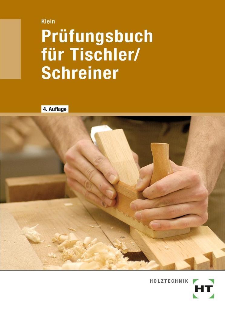 Prüfungsbuch für Tischler / Schreiner als Buch