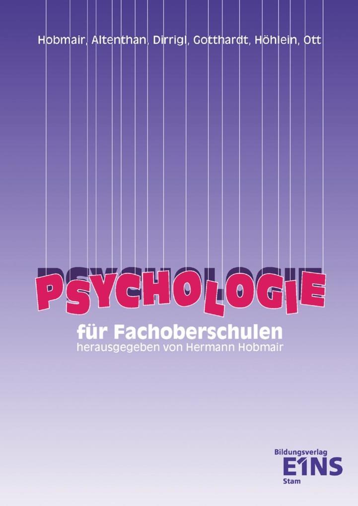 Psychologie für die Fachoberschulen. Lehr-/Fachbuch als Buch