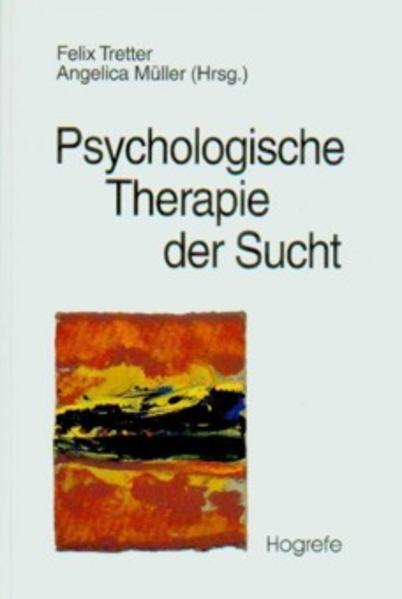 Psychologische Therapie der Sucht als Buch