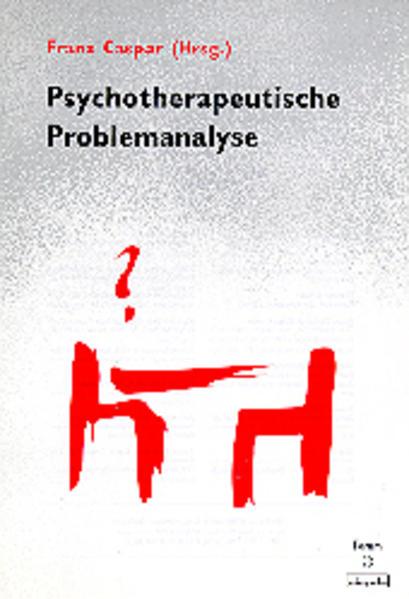 Psychotherapeutische Problemanalyse als Buch