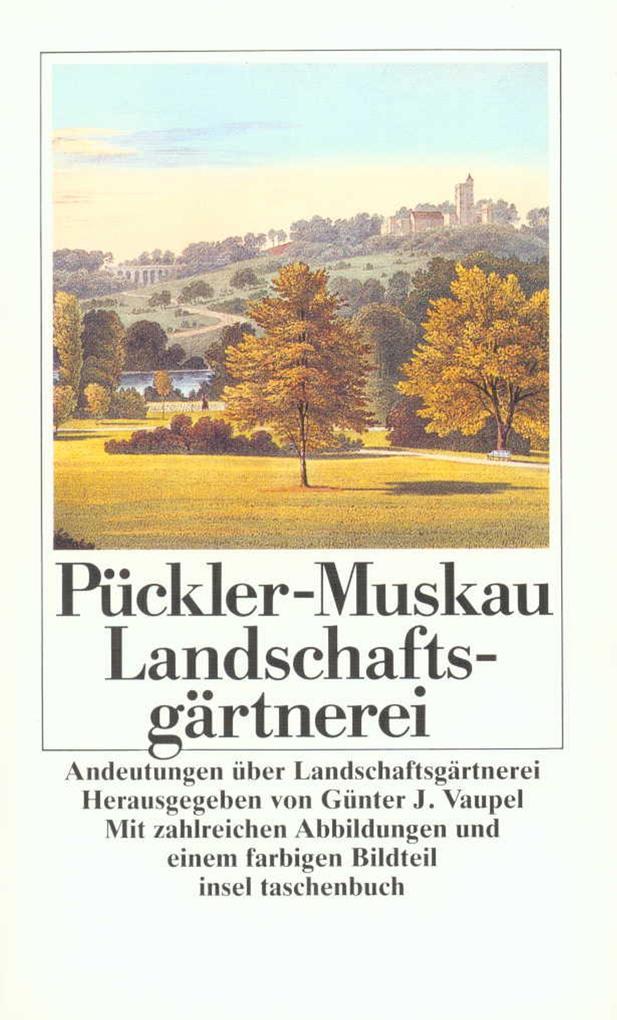 Andeutungen über Landschaftsgärtnerei als Taschenbuch
