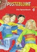 Pusteblume. Das Sprachbuch 4. Druckschrift. Schülerband. Berlin, Bremen, Hamburg, Hessen, Niedersachsen, Nordrhein-Westfalen, Rheinland-Pfalz, Saarland, Schleswig-Holstein