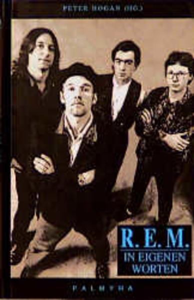 R.E.M. ( REM) in eigenen Worten als Buch
