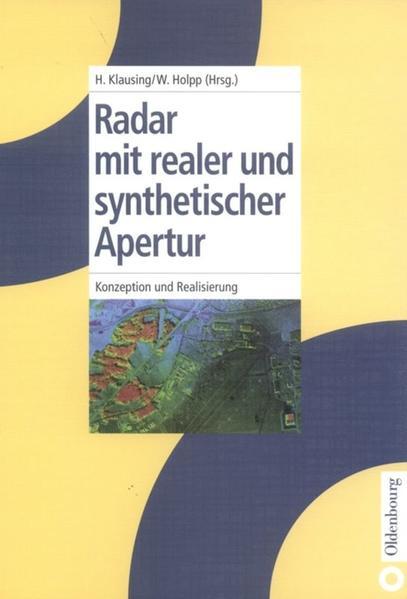 Radar mit realer und synthetischer Apertur als Buch