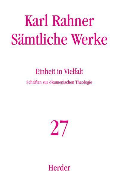 Sämtliche Werke 27. Einheit in Vielfalt als Buch