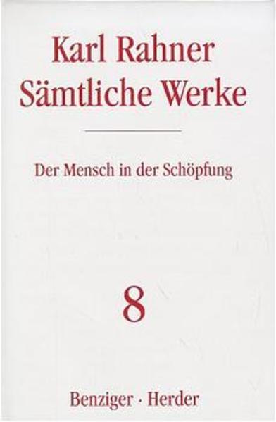 Sämtliche Werke 08. Der Mensch in der Schöpfung als Buch