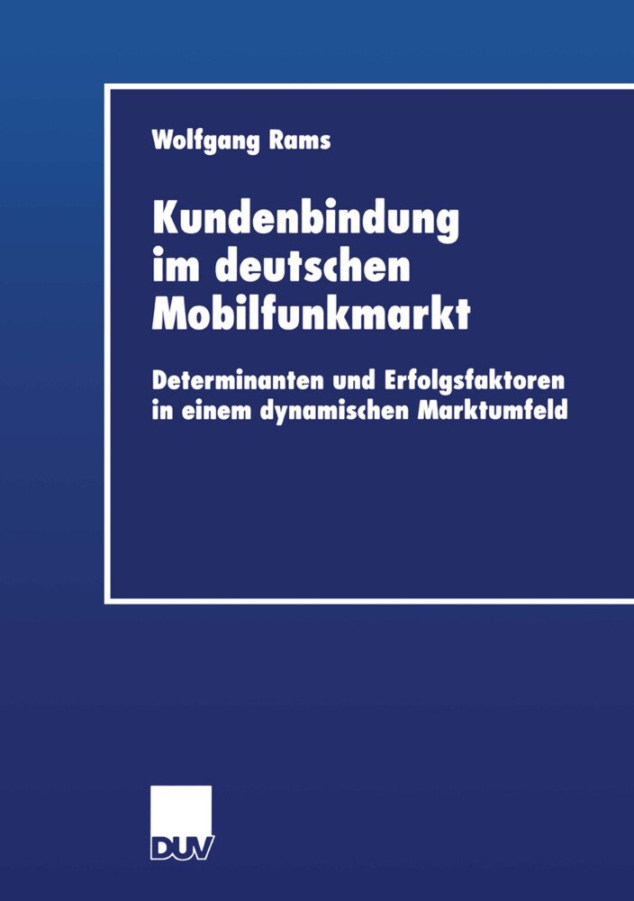 Kundenbindung im deutschen Mobilfunkmarkt als Buch