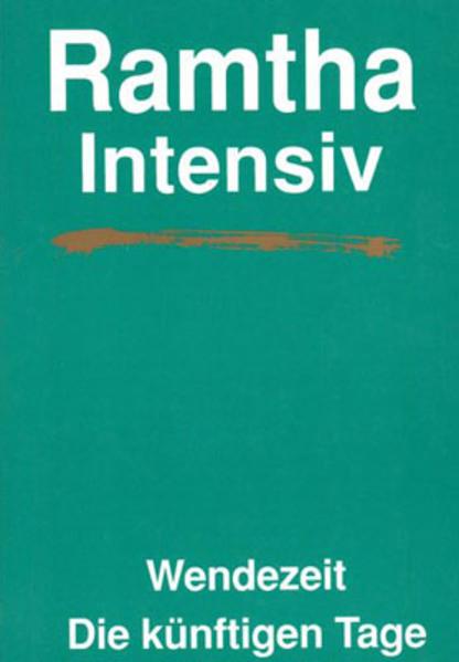 Ramtha Intensiv. Wendezeit als Buch