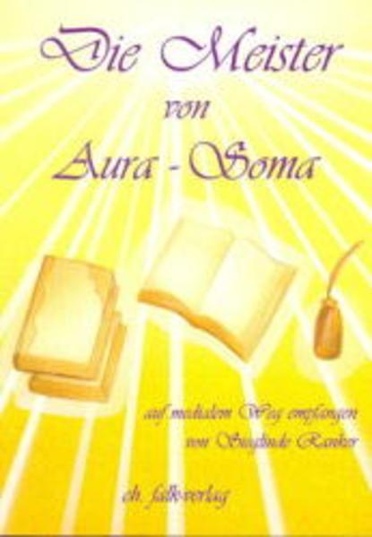 Die Meister von Aura-Soma als Buch