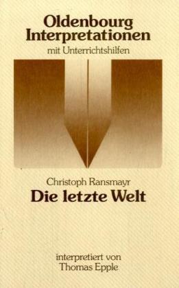 Ransmayr: Die letzte Welt als Taschenbuch