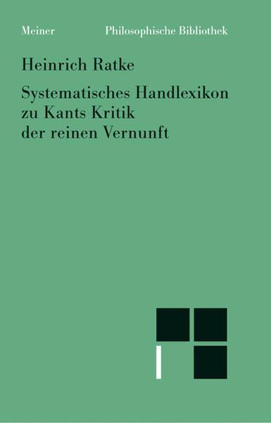 Systematisches Handlexikon zu Kants Kritik der reinen Vernunft als Buch