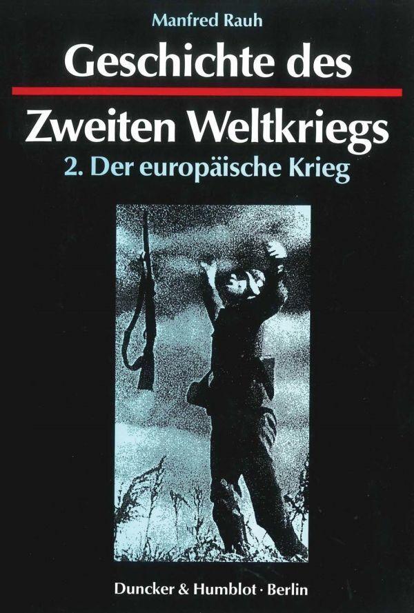 Geschichte des Zweiten Weltkriegs II als Buch