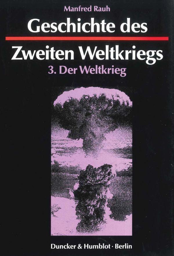 Geschichte des Zweiten Weltkriegs 3 als Buch