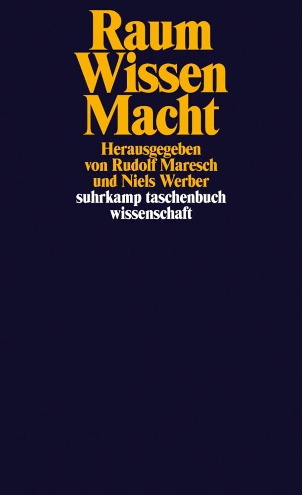 Raum / Wissen / Macht als Taschenbuch