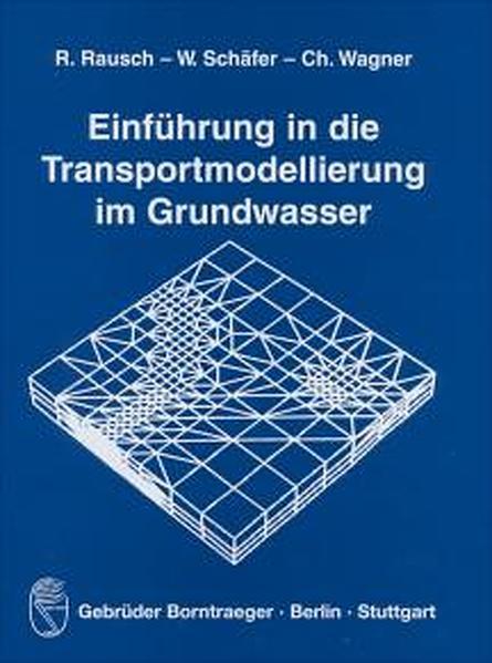 Einführung in die Transportmodellierung im Grundwasser als Buch