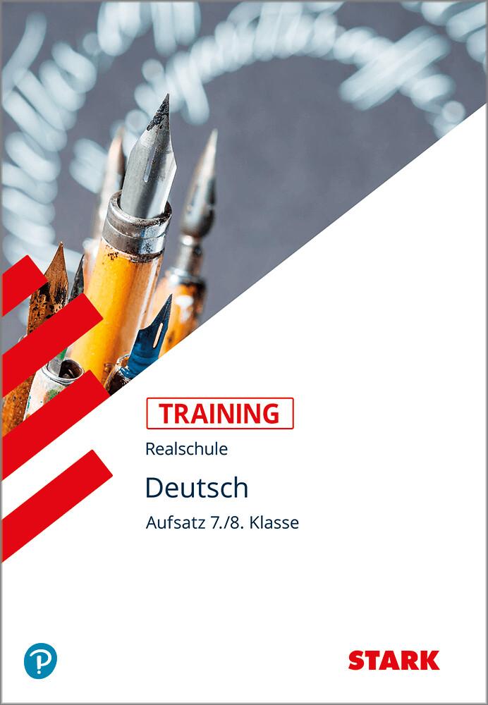 Training Realschule. Deutsch. Aufsatz 7./8. Klasse als Buch