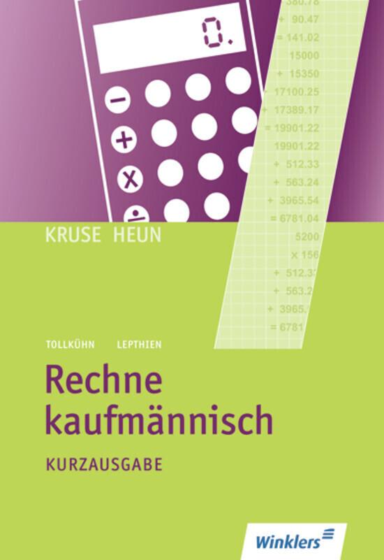Rechne kaufmännisch. Kurzausgabe: Schülerbuch als Buch