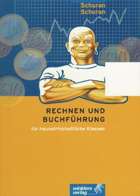 Rechnen und Buchführung für hauswirtschaftliche Klassen als Buch