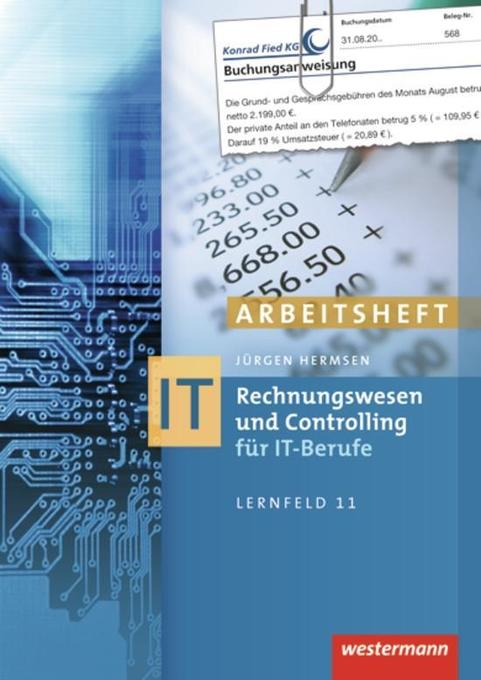 Rechnungswesen und Controlling für IT-Berufe. Arbeitsheft als Buch