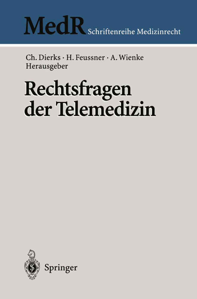 Rechtsfragen der Telemedizin als Buch