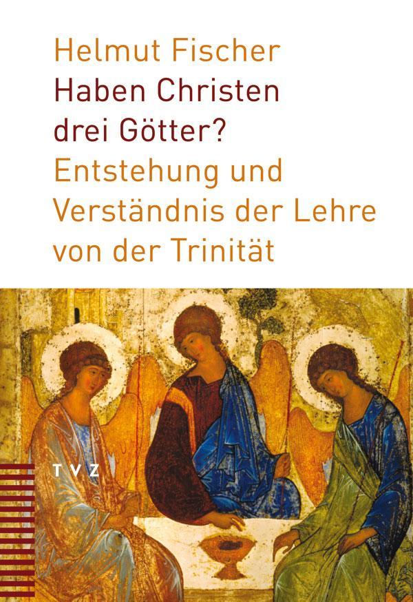 Haben Christen drei Götter? als Buch