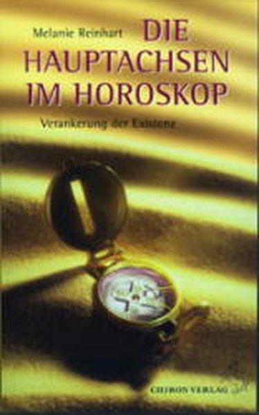 Die Hauptachsen im Horoskop als Buch von Melani...