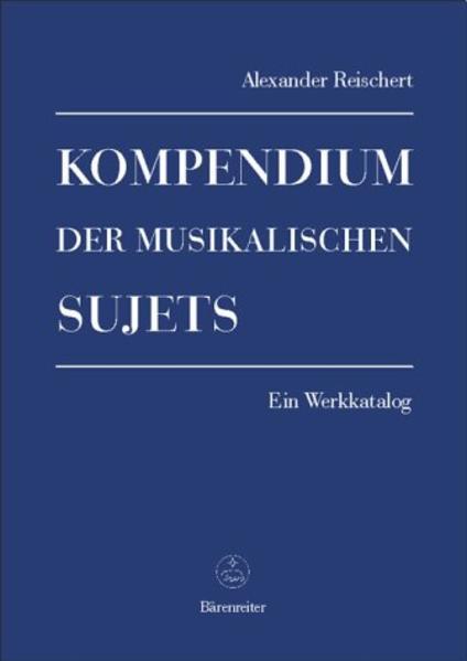 Kompendium der musikalischen Sujets als Buch