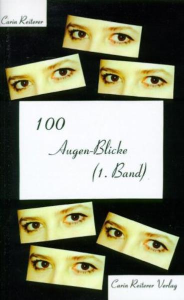 100 Augen-Blicke (1. Band) als Buch