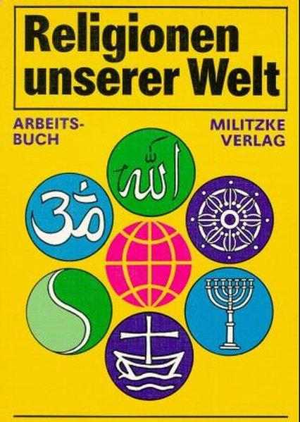 Religionen unserer Welt. Lehrbuch als Buch
